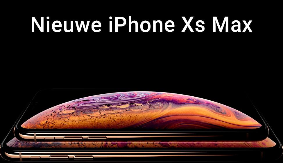 Nieuwe iPhone Xs & iPhone Xs Max
